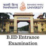 BHU B.Ed Entrance Examination 2018