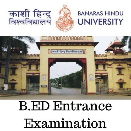 BHU B.Ed Entrance Examination 2018