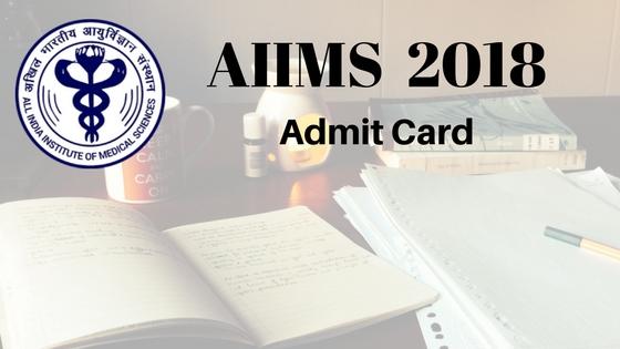 AIIMS 2018 Admit Card