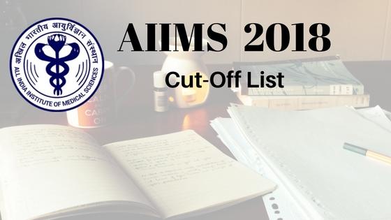 AIIMS 2018 Cut-Off