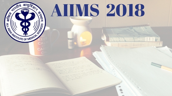 AIIMS 2018 | AIIMS Nursing 2018