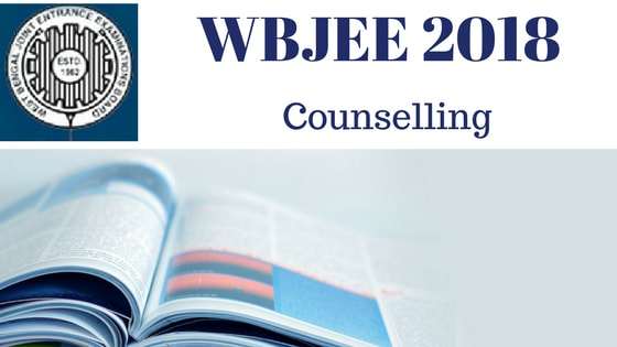 WBJEE 2018 Counselling