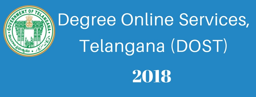 DOST 2018 Degree Online Services, Telangana (DOST) 2018
