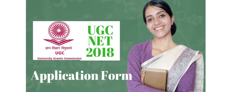 UGC NET 2018 Application Form