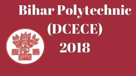 Bihar Polytechnic (DCECE) 2018