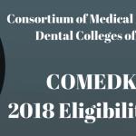 COMEDK UGET 2018 Eligibility Criteria