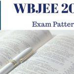 WBJEE 2018 Exam Pattern