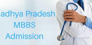 Madhya Pradesh MBBS Admission 2018