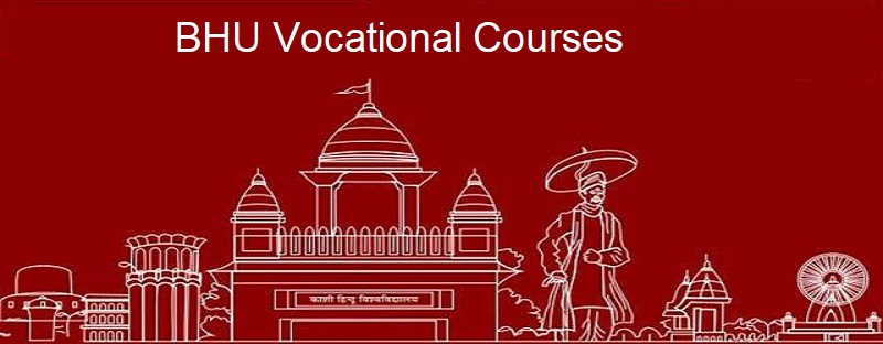 BHU Vocational Courses