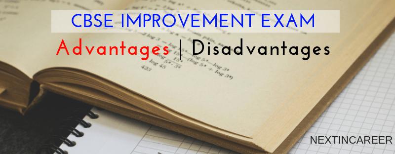 Disadvantages of CBSE improvement Exam 2019