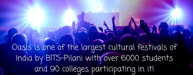 BITS Pilani Cultural Fest OASIS