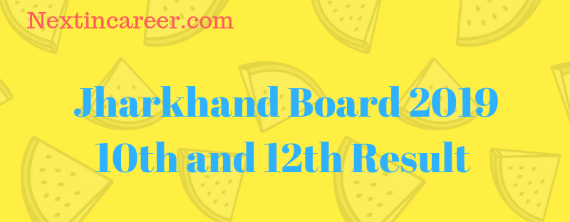 Jharkhand Board 10th Result 2019