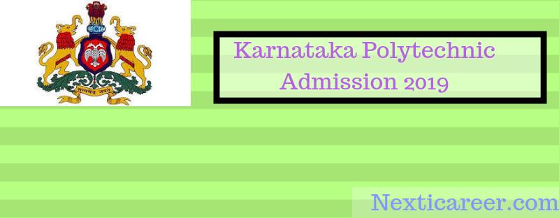 Karnataka Polytechnic Admission 2019